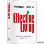 Effective Living, An upbeat and uplifting life can be yours