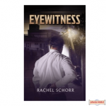 Eyewitness, A Novel H/C