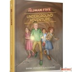 The Feldman Five #1, Underground Adventure