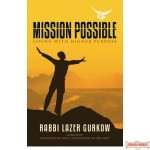 Mission Possible, Living with Higher Purpose