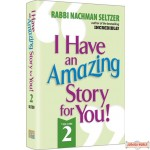 I Have An Amazing Story For You #2