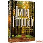 Living Emunah, Achieving A Life of Serenity Through Faith