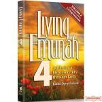 Living Emunah #4 H/C Achieving A Life of Serenity Through Faith