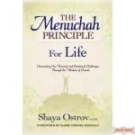 The Menuchah Principle -- For Life
