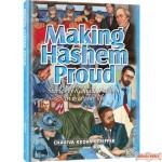Making Hashem Proud, Stories of Kiddush Hashem in everyday life