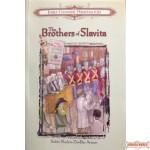 The Brothers Of Slavita