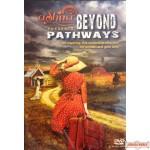 Beyond Pathways DVD