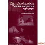 Rav Schachter On The Haggadah