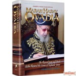 Maran HaRav Ovadia, The Revered Gaon and Posek Who Restored the Crown of Sephardic Jewry