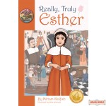 Really, Truly Esther