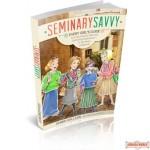 Seminary Savvy