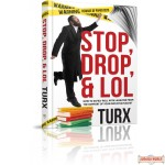 Stop Drop & LOL, How to safely roll from laughter from the comfort of your own straitjacket