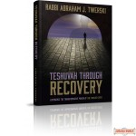 Teshuvah Through Recovery, Experience the transformative power of the twelve steps