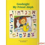 Good Night My Friend Aleph - Hardcover
