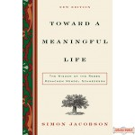 Toward A Meaningful Life Soft Cover