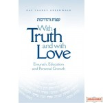 With Truth & With Love #1, Emunah, Education And Personal Growth H/C
