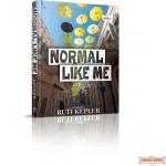 Normal Like Me, A Novel