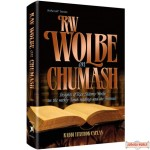 Rav Wolbe on Chumash, Insights of Rav Shlomo Wolbe on the weekly Torah readings and the Festivals
