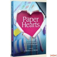 Paper Hearts, A collection of stories for Jewish teenage girls