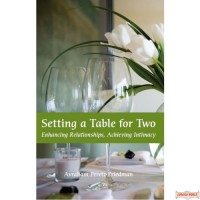 Setting a Table for Two, Enhancing Relationships, Achieving Intimacy