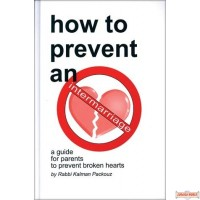 How to Prevent an Intermarriage - A Guide for Parents to Prevent Broken Hearts