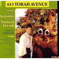 613 Torah Ave. Songs For The Seasons & Yomim Tovim C.D.