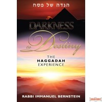 Darkness to Destiny, The Haggadah Experience