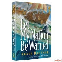Let My Nation Be Warned, The story of Yonah, a reluctant prophet on a mission of repentance