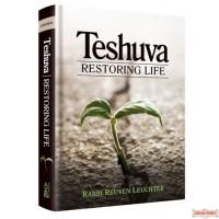 Teshuvah, Restoring Life