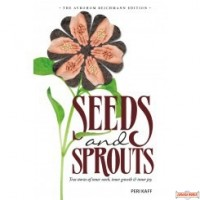 Seeds and Sprouts, True stories of inner work, inner growth, & inner joy