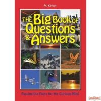 The Big Book of Questions and Answers, Fascinating Facts for the Curious Mind