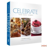 CELEBRATE Food, Family, Shabbos
