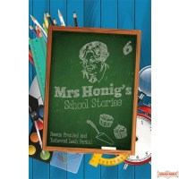 Mrs. Honig's Cakes #6, School Stories