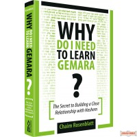 Why Do I Need To Learn Gemara? The Secret to Building a Close Relationship with Hashem