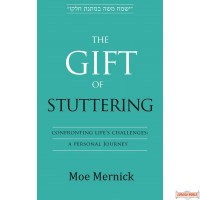 The Gift of Stuttering, Confronting Life's Challenges: A Personal Journey