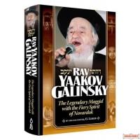 Rav Yaakov Galinsky, The Legendary Maggid with the Fiery Spirit of Novardik