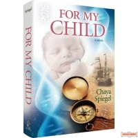 For My Child, A Novel