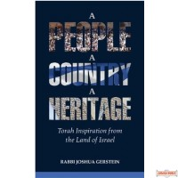 A People, A Country, A Heritage, Torah Inspiration from the Land of Israel