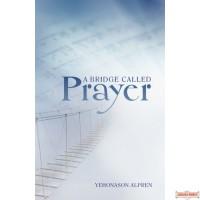 A Bridge Called Prayer