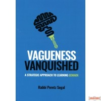 Vagueness Vanquished, A Strategic Approach to Learning Gemara