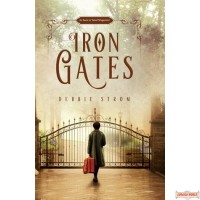 Iron Gates, A Novel