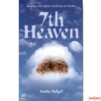 7th Heaven- Shabbat with Rebbe Nachman of Breslov
