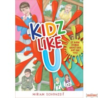 Kidz Like U, #1, 17 super stories about kids just like you!