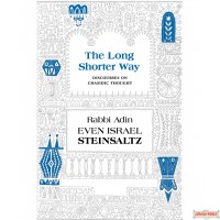 The Long Shorter Way, Discourses on Chassidic Thought