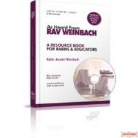 As Heard From Rav Weinbach: A Resource Book for Rabbis and Educators