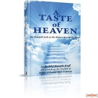 A Taste of Heaven, An In-depth Look at the Holiest Day of the Week