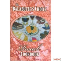 The Balabuste's Choice Pesach Cookbook