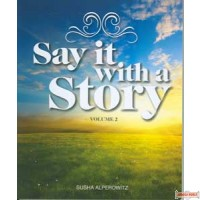 Say It With A Story - vol 2