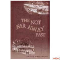 The Not Far Away Past  (Holocaust)