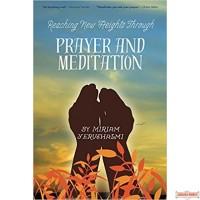 Reaching New Heights Through Prayer & Meditation